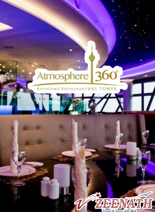 KL TOWER ATMOSPHERE 360° REVOLVING RESTAURANT